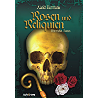 Rosen und Reliquien
