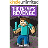 The Enemy's Revenge - Book 1: Ghost Sightings (An Unofficial Minecraft Book for Kids Ages 9 - 12 (Preteen) (The Enemy's Reven