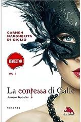La contessa di Calle: Nuova edizione. ep. #1 di #2: Il diario segreto (Collana: Romanzi a puntate) - Thriller storico (Il rosso, il nero... e il gotico) Formato Kindle