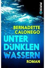 Unter dunklen Wassern: Krimi (Bloomsbury Berlin) Kindle Ausgabe