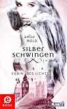 Silberschwingen 1: Silberschwingen: Erbin des Lichts (German Edition)