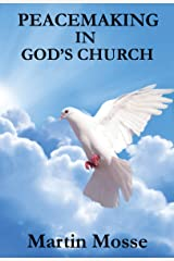 PEACEMAKING IN GOD'S CHURCH Kindle Edition