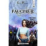 Faucheur (Faith Ezreal t. 3)