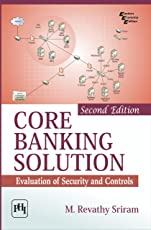 CORE BANKING SOLUTION: Evaluation of Security and Controls