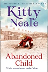Abandoned Child: All she wanted was a mother's love Kindle Edition