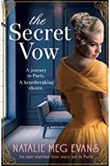 The Secret Vow: An epic wartime love story set in Paris Kindle Edition