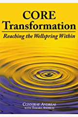 Core Transformation: Reaching the Wellspring Within (English Edition) Kindle Ausgabe