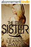 The Step Sister (Sister Series, #10) (English Edition)
