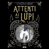 Attenti ai lupi (Italian Edition)