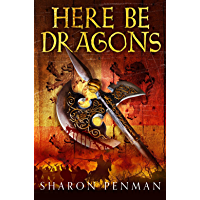 Here Be Dragons (Welsh Princes Trilogy Book 1) (English Edition)