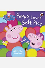 Peppa Pig: Peppa Loves Soft Play: A Lift-the-Flap Book (Peppa Pig Lift the Flap Book) Board book
