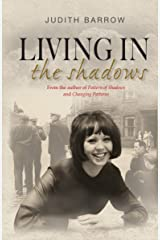 Living in the Shadows Kindle Edition