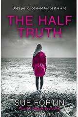 The Half Truth Kindle Edition