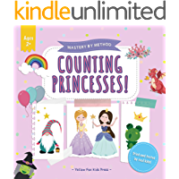 Counting Princesses!: A Fun Counting Picture Puzzle Book for 2-5 Year Olds (Mastery by Method 3)