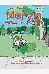 Mervin Mows the Park Kindle Edition
