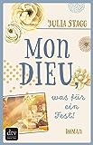Mon Dieu, was für ein Fest!: Roman (Romanreihe um das Pyrenäendorf Fogas 4)