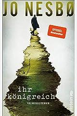 Ihr Königreich: Der neue Kriminalroman vom Nummer-Eins-Bestsellerautor der Harry-Hole-Serie Kindle Ausgabe