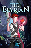 The Elyrian: A Fantasy Book for Kids Ages 9-12 (The Emerson Chronicles 1)