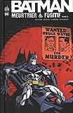 Batman meurtrier et fugitif, Tome 2 :