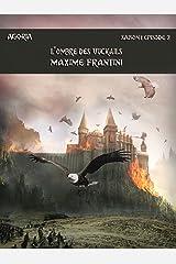Agoria Saison 1 Episode 2: L'ombre des vuckails Format Kindle