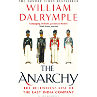 The Anarchy: The Relentless Rise of the East India Company