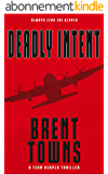 Deadly Intent: A Team Reaper Thriller (English Edition)