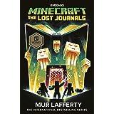 Minecraft: The Lost Journals (Official Minecraft Novel 3)