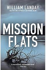 Mission Flats Kindle Edition