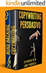 COPYWRITING PERSUASIVO: Scrivere testi per Manipolazione Mentale, Marketing e Vendita su Facebook e Instagram. MIND...