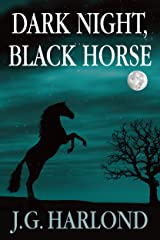 Dark Night, Black Horse Kindle Edition