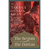 The Begum and the Dastan