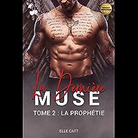 La Dernière Muse: La Prophétie