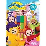 Hello, Teletubbies!
