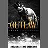 Outlaw: Un amore pericoloso