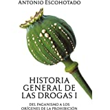 Historia General de las Drogas I yII + Aprendiendo de las drogas