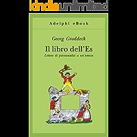 Il libro dell'Es: Lettere di psicoanalisi a un'amica (Gli Adelphi Vol. 266)
