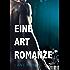 Eine Art Romanze (Fast wie Liebe 2)