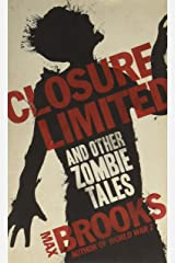 Closure Limited: and other Zombie Tales Paperback