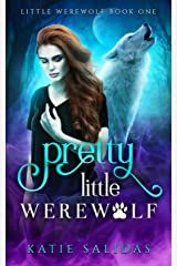 Pretty Little Werewolf: Young Adult Shifter Fantasy Kindle Edition