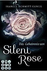 Das Geheimnis von Silent Rose Kindle Ausgabe