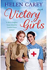 Victory Girls (Lavender Road 6): A touching saga about London's brave women of World War Two Kindle Edition