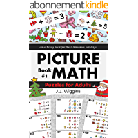 Puzzles for Adults: An Activity Book for the Christmas Holidays (Picture Math 1) (English Edition)