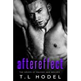 Aftereffect: A dark high school bully romance (The Order of Ravens and Wolves Book 1) (English Edition)