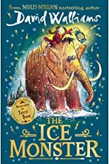 The Ice Monster: The award-winning children's book from multi-million bestseller author David Walliams Kindle Edition