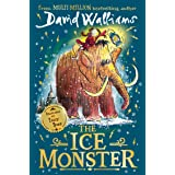 The Ice Monster: The award-winning children's book from multi-million bestseller author David Walliams (English Edition)