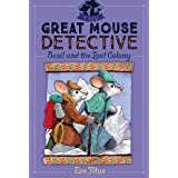Basil and the Lost Colony (Volume 5) (The Great Mouse Detective)
