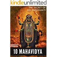 10 Mahavidya: The secret of Adi parashakti