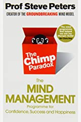 TheChimp ParadoxThe Acclaimed Mind Management Programme to Help You Achieve Success, Confidence and Happiness Paperback
