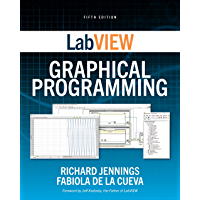LabVIEW Graphical Programming, Fifth Edition (English Edition)