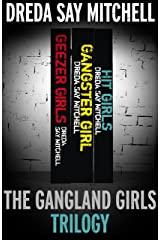 The Gangland Girls Trilogy: Geezer Girls, Gangster Girl, Hit Girls (English Edition) Formato Kindle